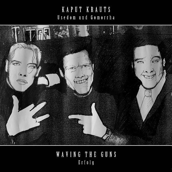 Cover KAPUT KRAUTS / WAVING THE GUNS, split