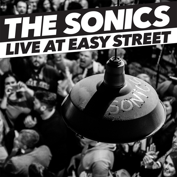 SONICS, live at easy street cover