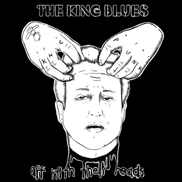 Cover KING BLUES, off with their heads