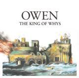 OWEN, king of whys cover