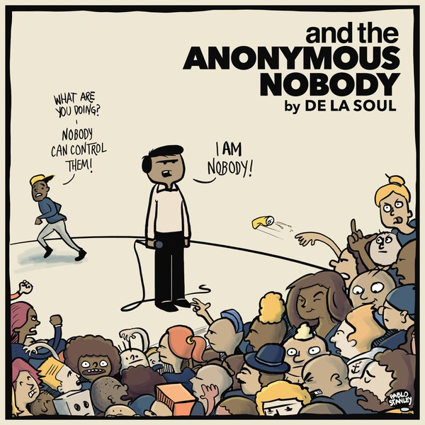 Cover DE LA SOUL, and the anonymous nobody