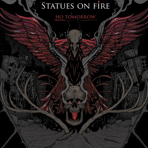 Cover STATUES ON FIRE, no tomorrow