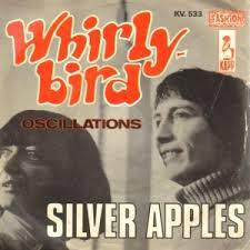 Cover SILVER APPLES, whirly bird/oscillations