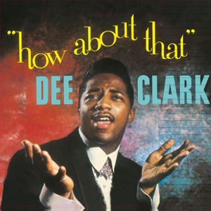 DEE CLARK, how about that cover