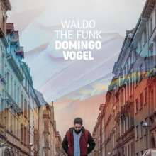 WALDO THE FUNK, domingo vogel cover
