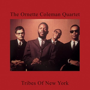 Cover ORNETTE COLEMAN QUARTET, tribes of new york