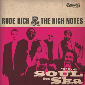 RUDE RICH & HIGH NOTES, the soul in ska vol. 1 cover