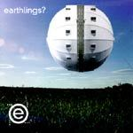 EARTHLINGS?, s/t cover