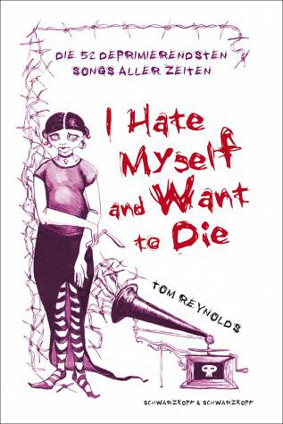 TOM REYNOLDS, i hate myself and i want to die cover