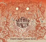 Cover MOTHER TONGUE, streetlight / ghostnote