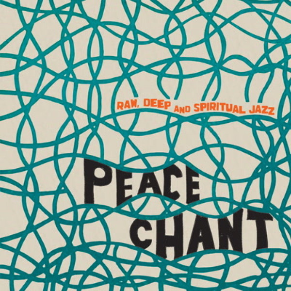 Cover V/A, peace chant 2 - raw, deep and spiritual jazz