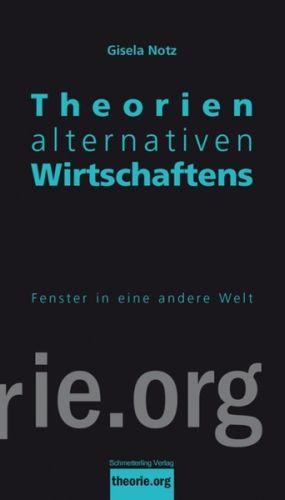 GISELA NOTZ, theorien alternativen wirtschaftens 2 akt. auflage cover