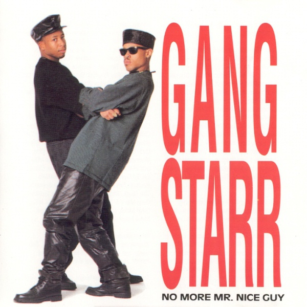 Cover GANG STARR, no more mr. nice guy