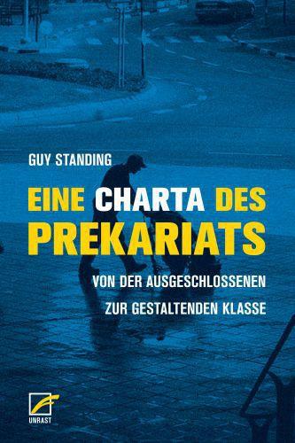 GUY STANDING, eine charta des prekariats cover