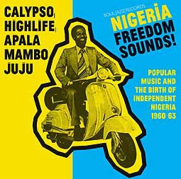 Cover V/A, nigeria freedom sounds! (1960-1963)