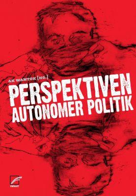 AK WANTOK, perspektiven autonomer politik cover