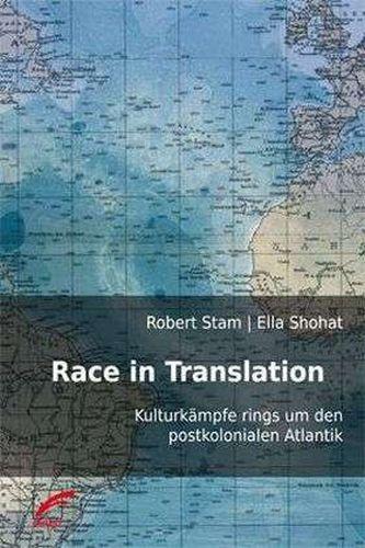ROBERT STAM/ELLA SHOHAT, race in translation cover
