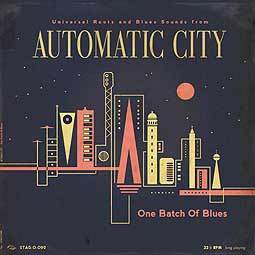 Cover AUTOMATIC CITY, one batch of blues