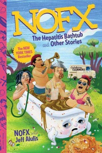 Cover JEFF ALULIS/NOFX, nofx - the hepatitis bathtub and other stories