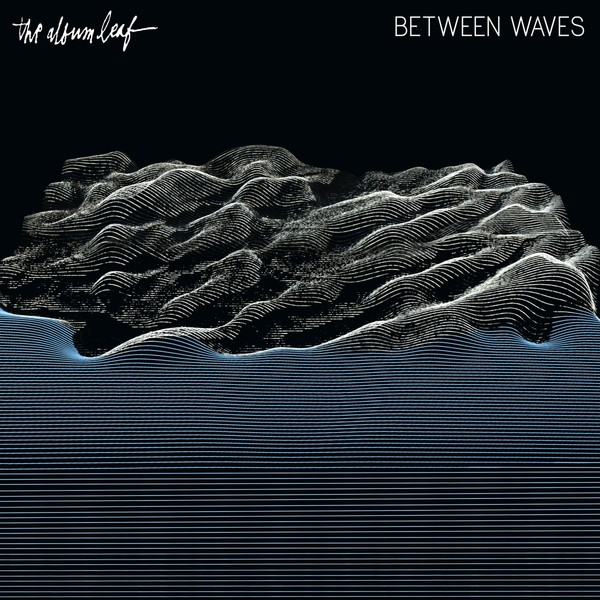 Cover ALBUM LEAF, between waves