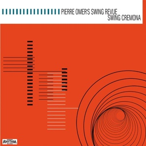 Cover PIERRE OMER´S SWING REVUE, swing cremona