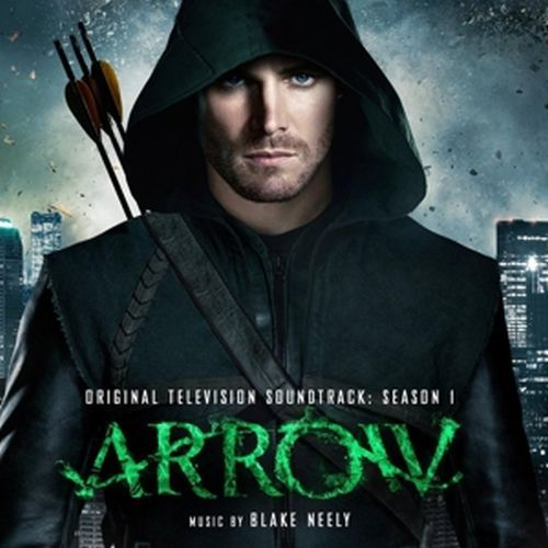Cover O.S.T., arrow season 1 (blake neely)