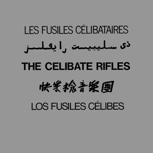 Cover CELIBATE RIFLES, five languages