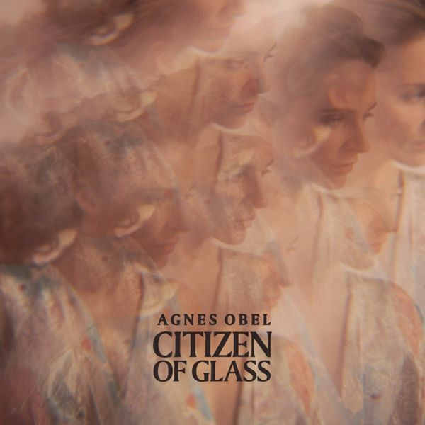 Cover AGNES OBEL, citizen of glass