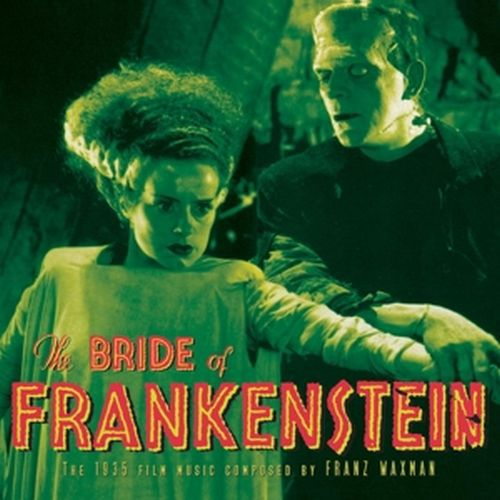 Cover O.S.T., bride of frankenstein (franz waxman)
