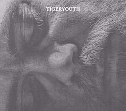 Cover TIGERYOUTH, s/t