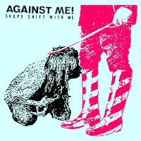 Cover AGAINST ME!, shape shift with me