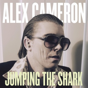Cover ALEX CAMERON, jumping the shark
