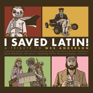Cover V/A, i saved latin! a tribute to wes anderson