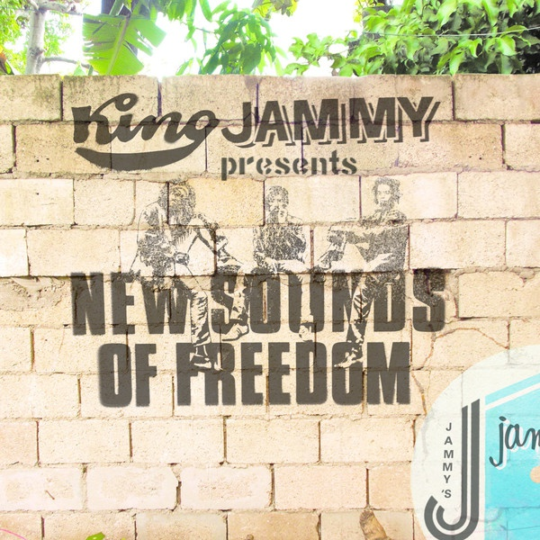 Cover KING JAMMY PRESENTS, new sounds of freedom (black uhuru tribute)