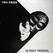 Cover ROLF TROSTEL, two faces