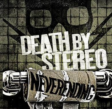 Cover DEATH BY STEREO, neverending