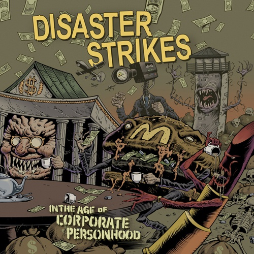 DISASTER STRIKES, in the age of corporate personhood cover