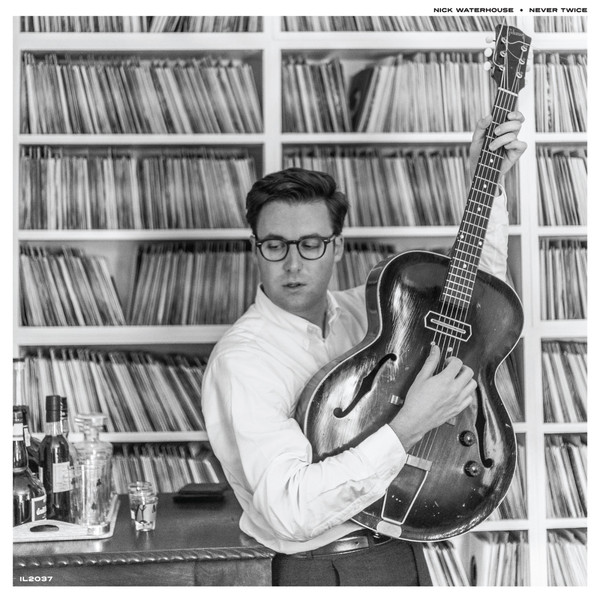 NICK WATERHOUSE, never twice cover