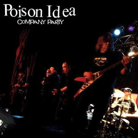Cover POISON IDEA, company party