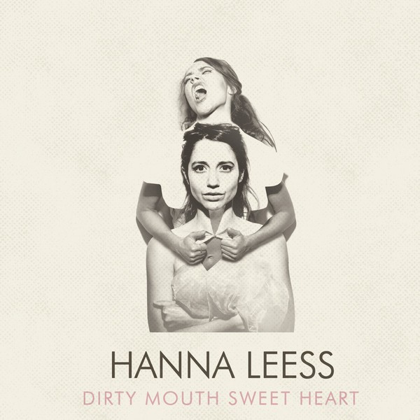 HANNA LEESS, dirty mouth sweet heart cover
