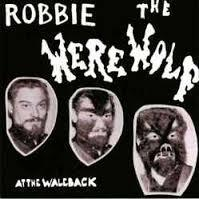 ROBBIE THE WEREWOLF, at the waleback cover