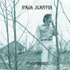 PAUL MARTIN, it happened cover
