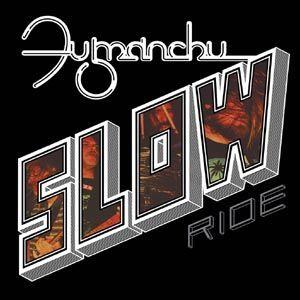FU MANCHU, slow ride / future transmitter cover