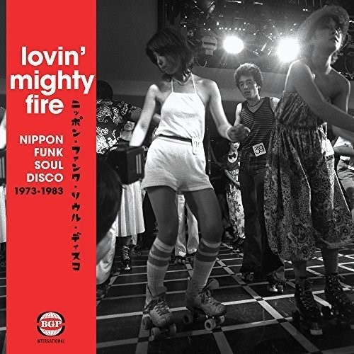 Cover V/A, lovin´ mighty fire - nippon funk-soul-disco 73-83