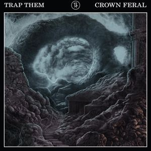 Cover TRAP THEM, crown feral