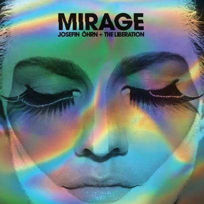 JOSEFIN ÖHRN & THE LIBERATION, mirage cover