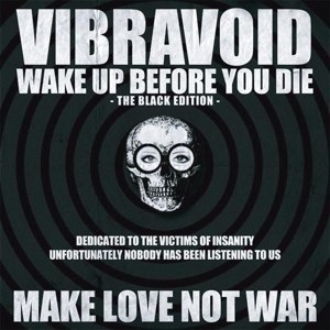 Cover VIBRAVOID, wake up before you die