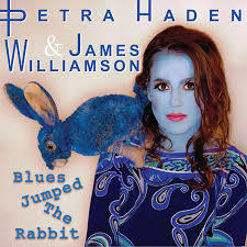 JAMES WILLIAMSON & PETRA HADEN, blues jumped the rabbit cover