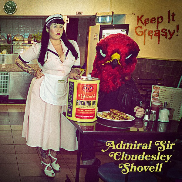 Cover ADMIRAL SIR CLOUDESLEY SHOVELL, keep it greasy!
