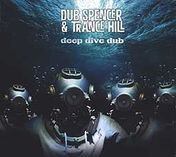DUB SPENCER & TRANCE HILL, deep dive dub cover